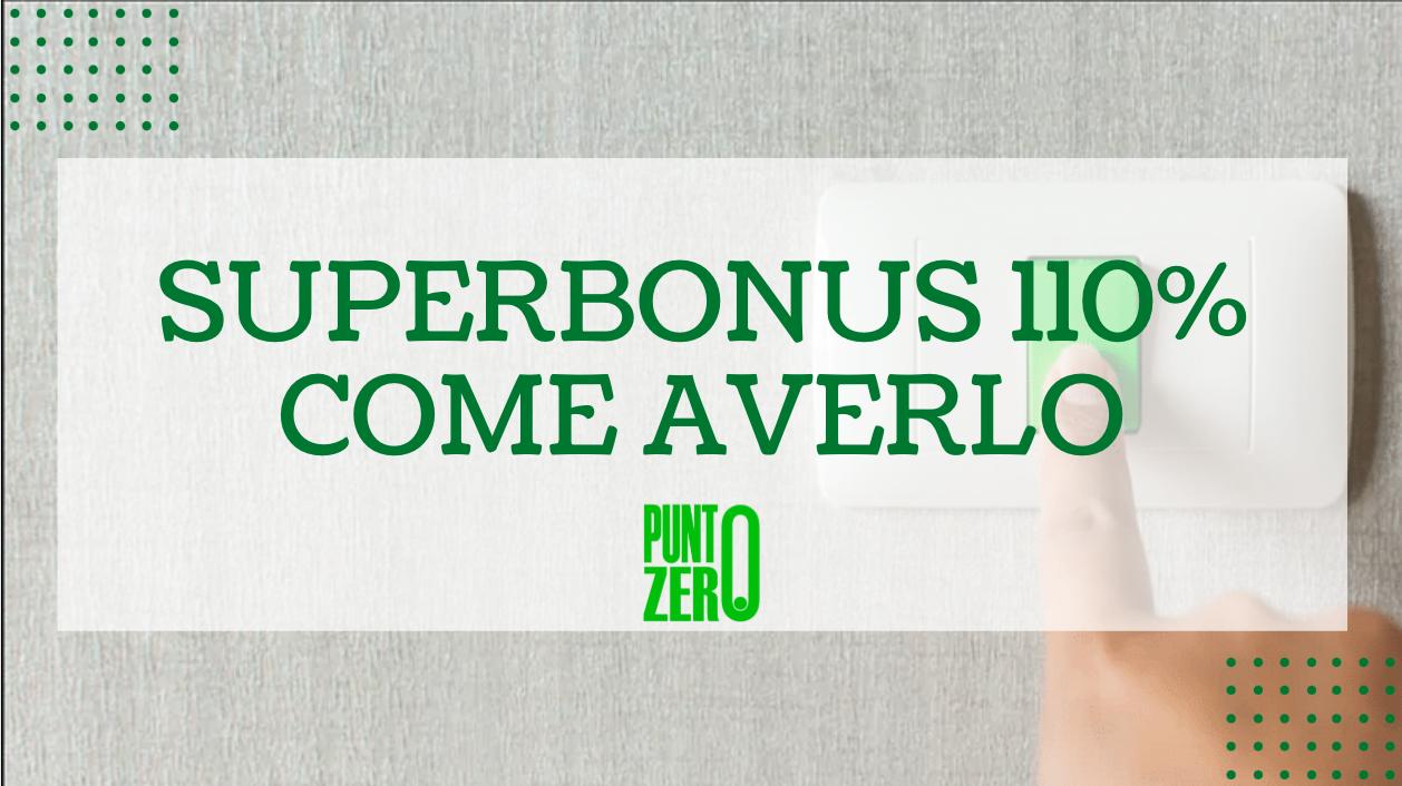 superbonus 110% come averlo